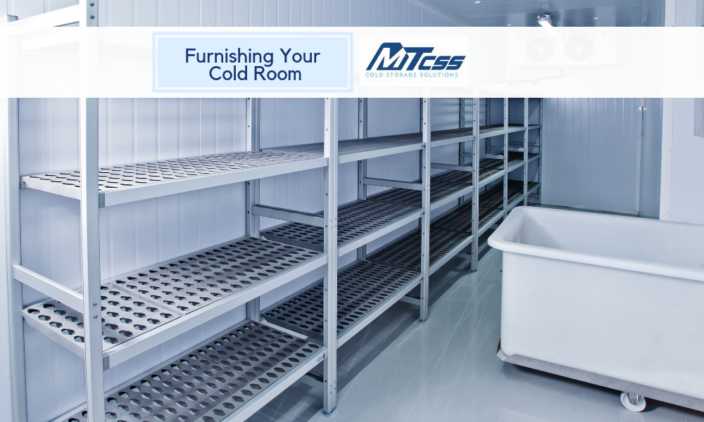 furnishing cold rooms