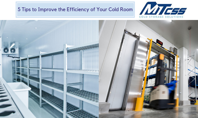 Improve the Efficiency of Your Cold Room