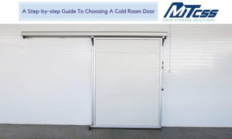 Guide To Choosing A Cold Room Door