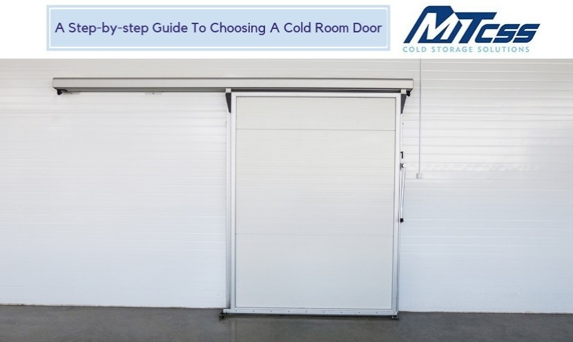 Guide To Choosing A Cold Room Door