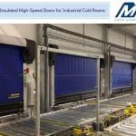 Benefits of Insulated High-Speed Doors for Industrial Cold Rooms