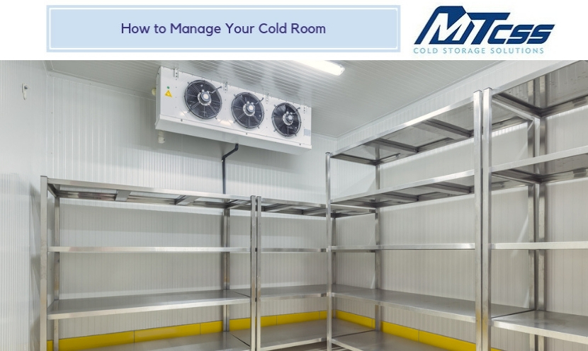 How to Manage Your Cold Room